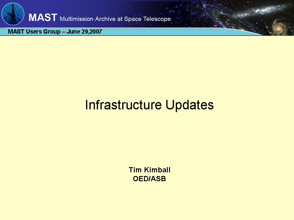 slide 1 of MAST Infrastructure presentation
